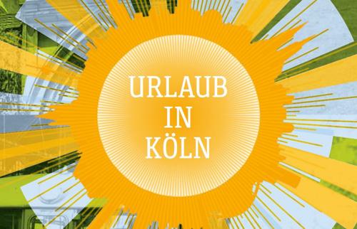 Urlaub in Köln